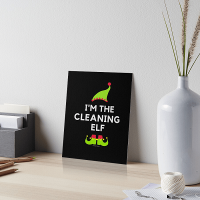 The Cleaning Elf, Savvy Cleaner Funny Cleaning Gifts, Cleaning Art Board Print