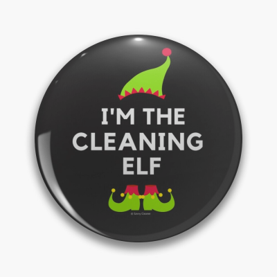 The Cleaning Elf, Savvy Cleaner Funny Cleaning Gifts, Cleaning Button