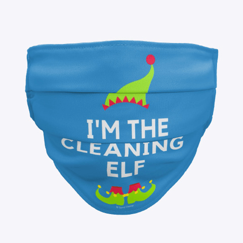 The Cleaning Elf, Savvy Cleaner Funny Cleaning Gifts, Cleaning Cloth Face mask