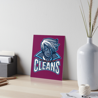 The One Who Cleans, Savvy Cleaner Funny Cleaning Gifts, Cleaning Art Board Print