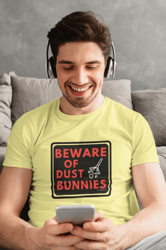 Beware of Dust Bunnies Savvy Cleaner Funny Cleaning Shirts Comfort T-Shirt