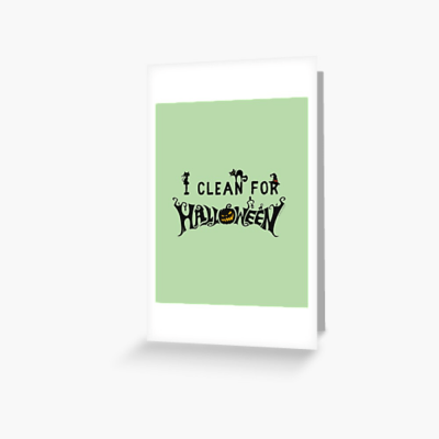 Clean for Halloween, Savvy Cleaner, Funny Cleaning Gifts, Cleaning Greeting Card