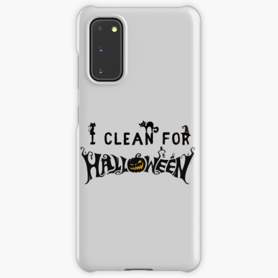 Clean for Halloween, Savvy Cleaner, Funny Cleaning Gifts, Cleaning Samsung Galaxy Phone Case