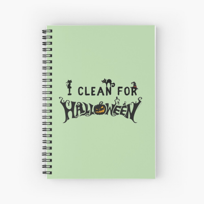 Clean for Halloween, Savvy Cleaner, Funny Cleaning Gifts, Cleaning Spiral Notepad