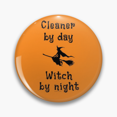 Cleaner by Day Savvy Cleaner Funny Cleaning Gifts Button