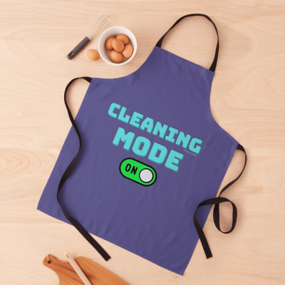 Cleaning Mode, Savvy Cleaner Funny Cleaning Gifts, Cleaning Apron