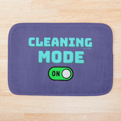 Cleaning Mode, Savvy Cleaner Funny Cleaning Gifts, Cleaning Bathmat