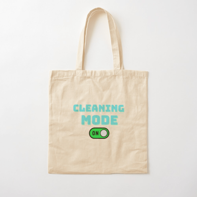 Cleaning Mode, Savvy Cleaner Funny Cleaning Gifts, Cleaning Cotton Tote Bag
