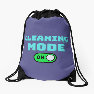 Cleaning Mode, Savvy Cleaner Funny Cleaning Gifts, Cleaning Drawstring Bag