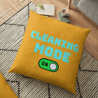 Cleaning Mode, Savvy Cleaner Funny Cleaning Gifts, Cleaning Floor Pillow