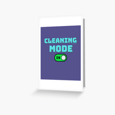 Cleaning Mode, Savvy Cleaner Funny Cleaning Gifts, Cleaning Greeting Card
