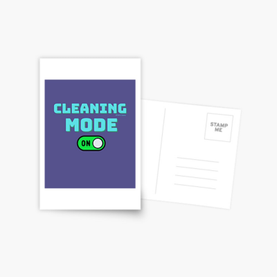 Cleaning Mode, Savvy Cleaner Funny Cleaning Gifts, Cleaning Postcard