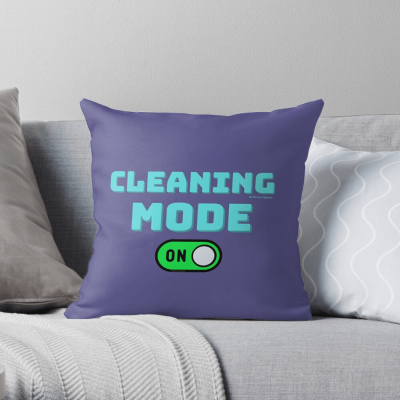 Cleaning Mode, Savvy Cleaner Funny Cleaning Gifts, Cleaning Throw Pillow
