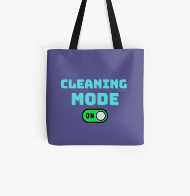 Cleaning Mode, Savvy Cleaner Funny Cleaning Gifts, Cleaning Tote Bag