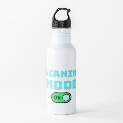 Cleaning Mode, Savvy Cleaner Funny Cleaning Gifts, Cleaning Water Bottle