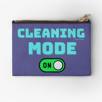 Cleaning Mode, Savvy Cleaner Funny Cleaning Gifts, Cleaning Zipper Bag