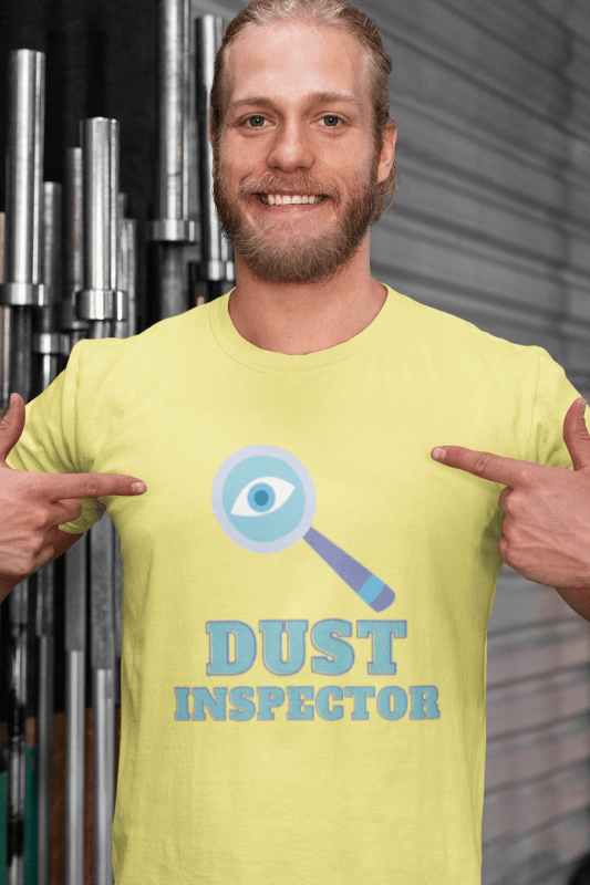 Dust Inspector Savvy Cleaner Funny Cleaning Shirts Comfort T-Shirt