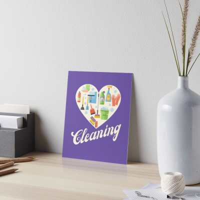 Heart Cleaning, Savvy Cleaner Funny Cleaning Gifts, Cleaning Art Board Print