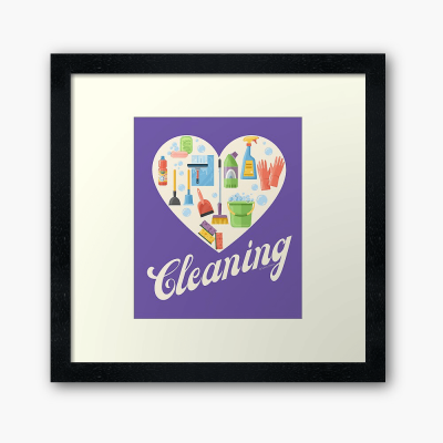 Heart Cleaning, Savvy Cleaner Funny Cleaning Gifts, Cleaning Framed Art Print