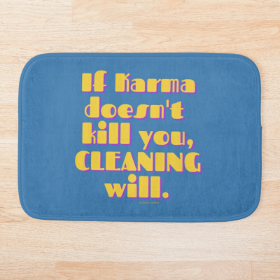 If Karma, Savvy Cleaner Funny Cleaning Gifts, Cleaning Bathmat