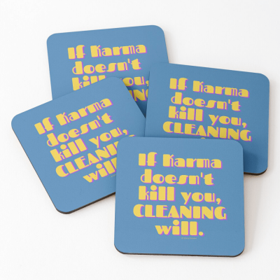 If Karma, Savvy Cleaner Funny Cleaning Gifts, Cleaning Coasters