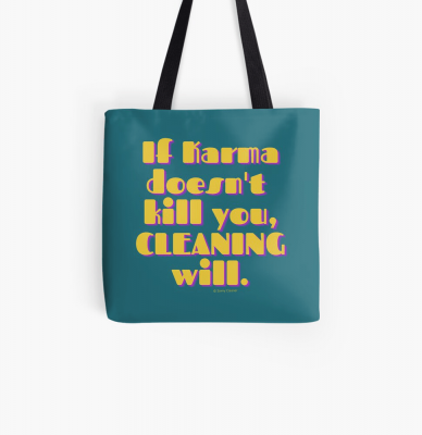 If Karma, Savvy Cleaner Funny Cleaning Gifts, Cleaning Tote Bag