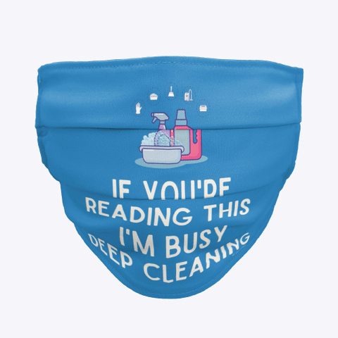 Im Busy Deep Cleaning, Savvy Cleaner Funny Cleaning Gifts, Cleaning Cloth Face Mask