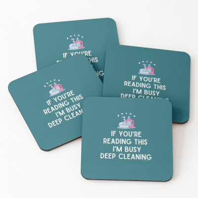 Im Busy Deep Cleaning, Savvy Cleaner Funny Cleaning Gifts, Cleaning Coasters