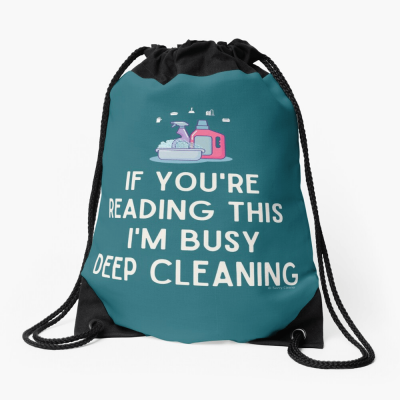 Im Busy Deep Cleaning, Savvy Cleaner Funny Cleaning Gifts, Cleaning Drawstring Bag