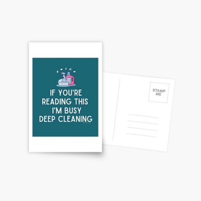 Im Busy Deep Cleaning, Savvy Cleaner Funny Cleaning Gifts, Cleaning Postcard