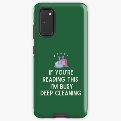 Im Busy Deep Cleaning, Savvy Cleaner Funny Cleaning Gifts, Cleaning Samsung Galaxy Phone Case