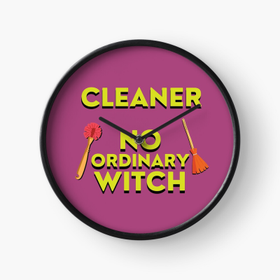 No Ordinary Witch, Savvy Cleaner Funny Cleaning Gifts, Cleaning Clock