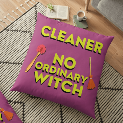 No Ordinary Witch, Savvy Cleaner Funny Cleaning Gifts, Cleaning Floor Pillow