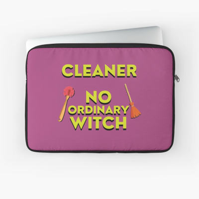 No Ordinary Witch, Savvy Cleaner Funny Cleaning Gifts, Cleaning Laptop Sleeve