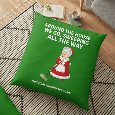 Sweeping All the Way, Savvy Cleaner Funny Cleaning Gifts, Cleaning Floor pillow