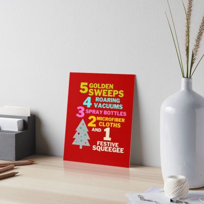 1 Festive Squeegee Savvy Cleaner Funny Cleaning Gifts Art Board Print