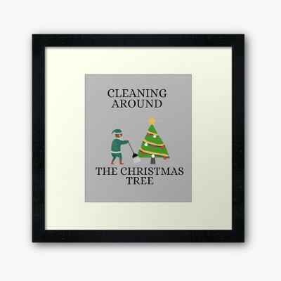 Cleaning Around The Christmas Tree Savvy Cleaner Funny Cleaning Gifts Framed Art Print