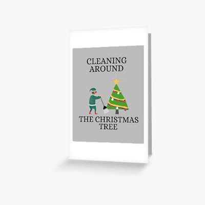 Cleaning Around The Christmas Tree Savvy Cleaner Funny Cleaning Gifts Greeting Card