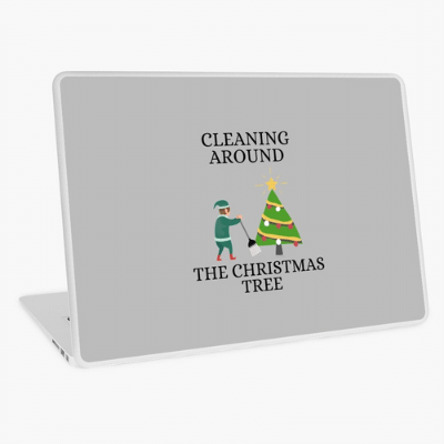 Cleaning Around The Christmas Tree Savvy Cleaner Funny Cleaning Gifts Laptop Skin