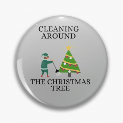 Cleaning Around The Christmas Tree Savvy Cleaner Funny Cleaning Gifts Pin
