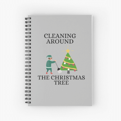 Cleaning Around The Christmas Tree Savvy Cleaner Funny Cleaning Gifts Spiral Notebook