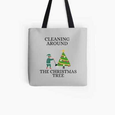 Cleaning Around The Christmas Tree Savvy Cleaner Funny Cleaning Gifts Tote bag