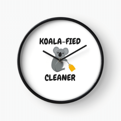 Koalafied Cleaner Savvy Cleaner Funny Cleaning Gifts Clock