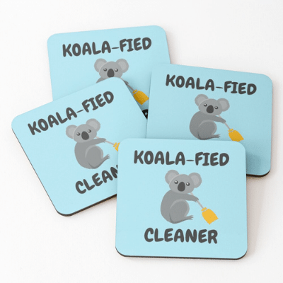 Koalafied Cleaner Savvy Cleaner Funny Cleaning Gifts Coasters