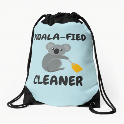 Koalafied Cleaner Savvy Cleaner Funny Cleaning Gifts Drawstring Bag
