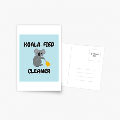 Koalafied Cleaner Savvy Cleaner Funny Cleaning Gifts Postcard