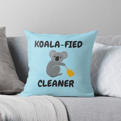Koalafied Cleaner Savvy Cleaner Funny Cleaning Gifts Throw Pillow