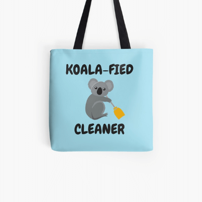 Koalafied Cleaner Savvy Cleaner Funny Cleaning Gifts Tote Bag