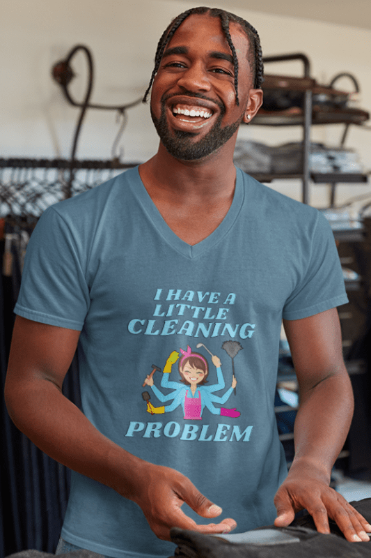 Little Cleaning Problem Savvy Cleaner Funny Cleaning Shirts Premium V-Neck T-Shirt