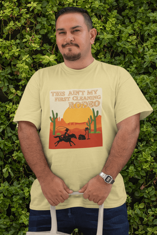My First Cleaning Rodeo Savvy Cleaner Funny Cleaning Shirts Premium T-Shirt